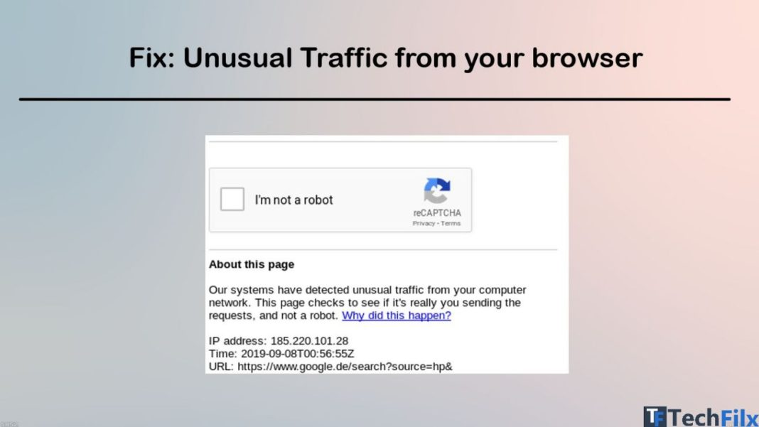 Fix: Unusual Traffic from your browser